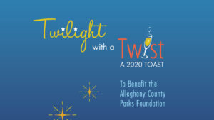 Twilight with a Twist to benefit the Allegheny County Parks Foundation